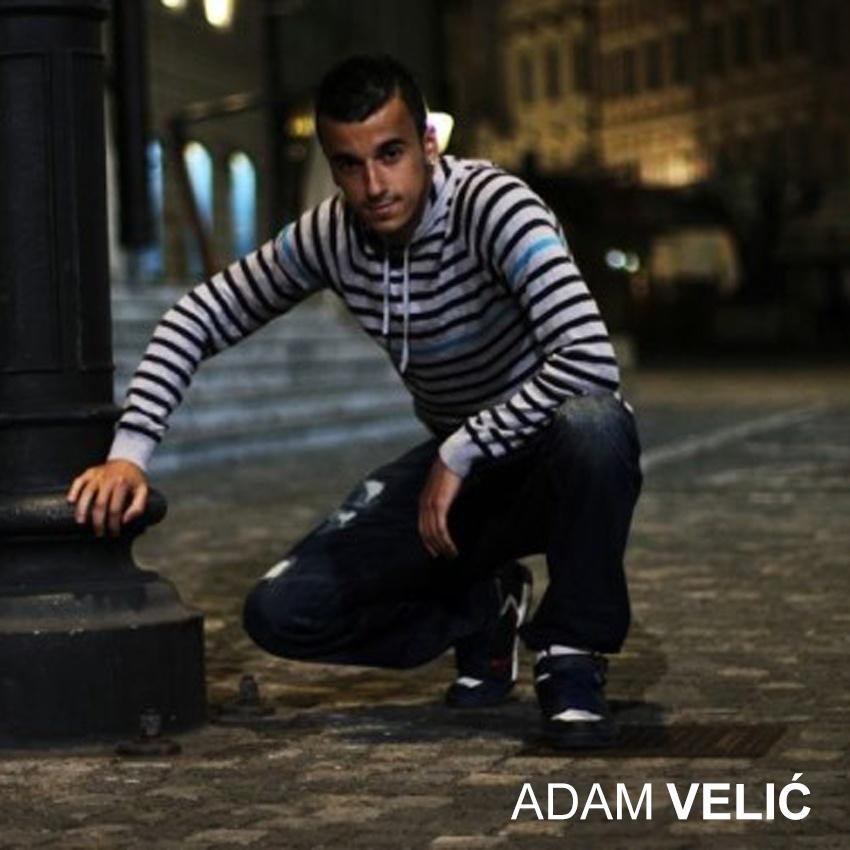 Adam Velić: Vztraji